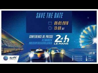REPLAY - Conférence de presse – la présentation des 24 heures du Mans et de la Super Saison WEC